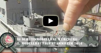 IG Schiffsmodellbau Würzburg: 2. Modelltage Stammheim 2016